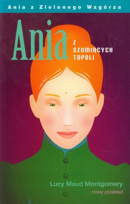 okładka Ania z Szumiących Topoli, Książka | Lucy Maud Montgomery