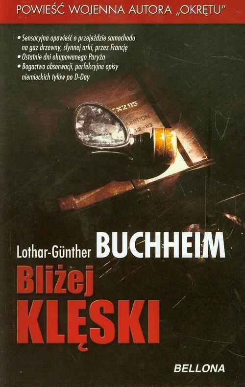 okładka Bliżej klęski, Książka | Buchheim Lothar-Gunther