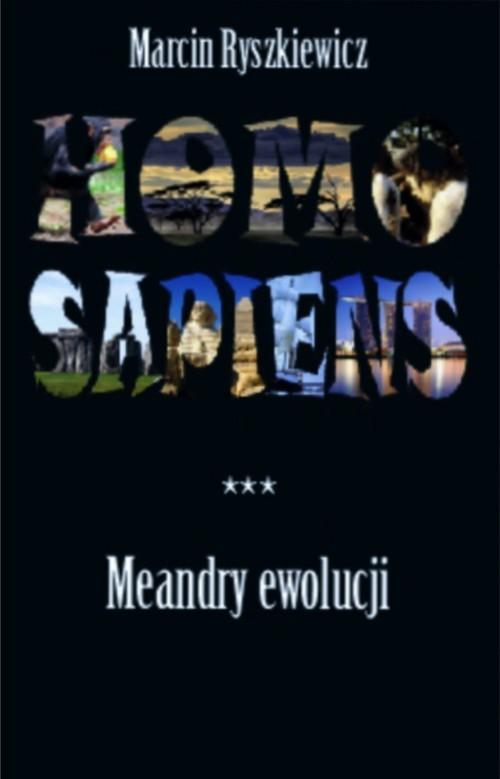 okładka Homo sapiens Meandry ewolucjiksiążka |  | Ryszkiewicz Marcin