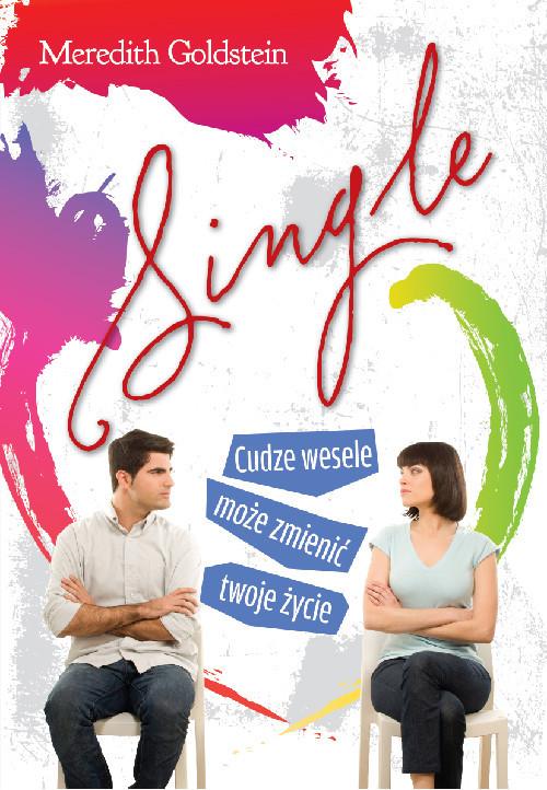 okładka Single Cudze wesele może zmienić twoje życie, Książka | Goldstein Meredith