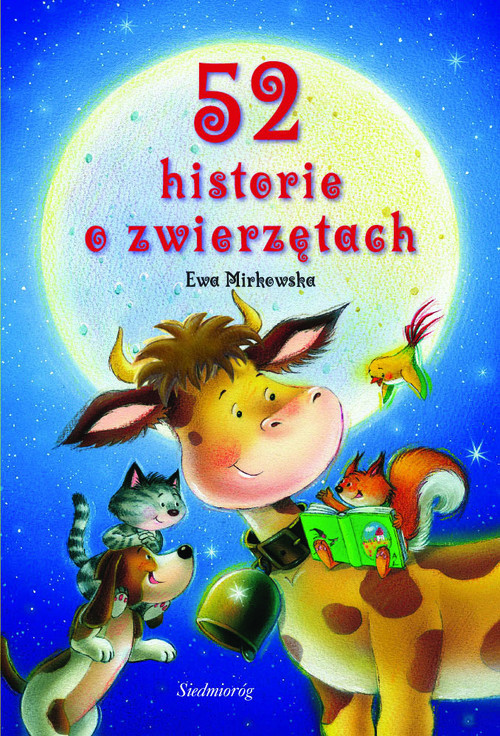 okładka 52 historie o zwierzętach, Książka | Ewa Mirkowska