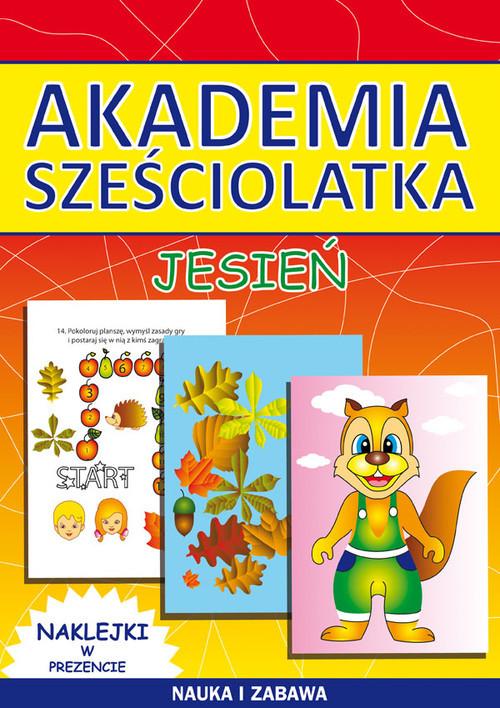 okładka Akademia sześciolatka Jesień, Książka | Beata  Guzowska, Kamila  Pawlicka