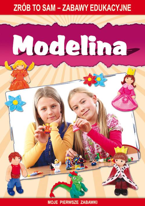 okładka Modelina Zrób to sam - zabawy edukacyjne. Moje pierwsze zabawki, Książka | Beata  Guzowska