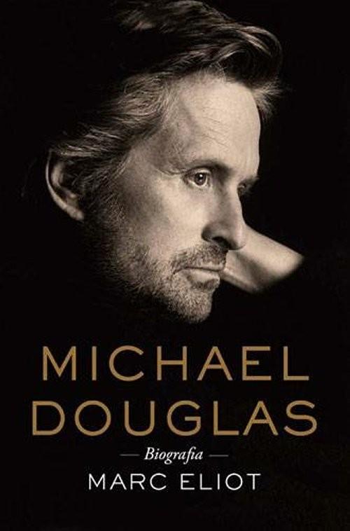 okładka Michael Douglas Biografia, Książka | Eliot Marc