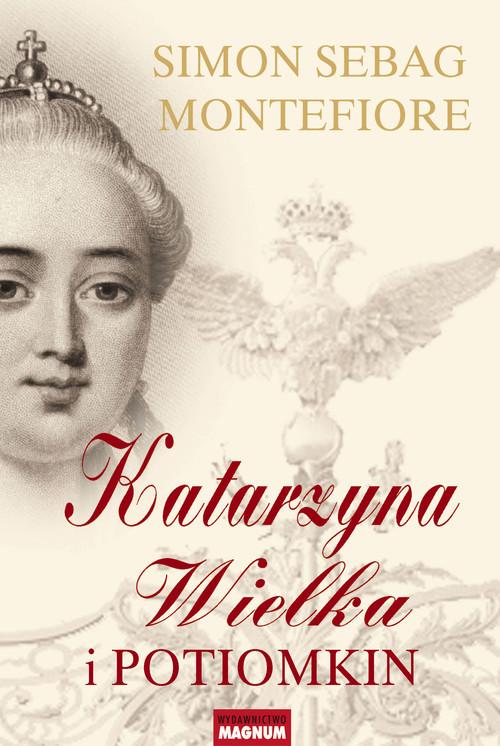 okładka Katarzyna Wielka i Potiomkin, Książka | Simon Sebag Montefiore