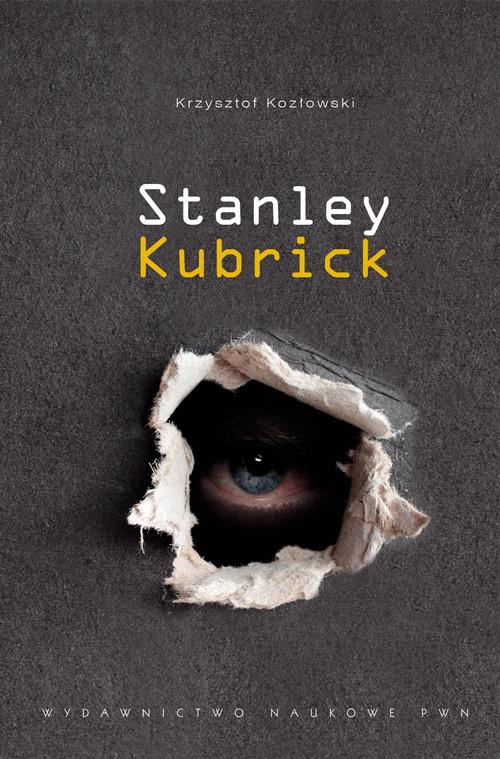 okładka Stanley Kubrick. KsiążkaKozłowski Krzysztof