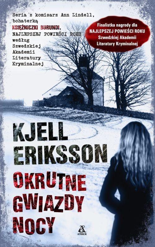 okładka Okrutne gwiazdy nocy, Książka | Eriksson Kjell