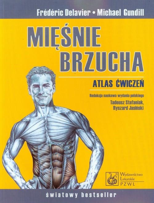 okładka Mięśnie brzucha Atlas ćwiczeń, Książka | Frederic Delavier, Michael Gundill