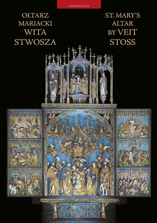 okładka Ołtarz Mariacki Wita Stwosza St. Mary's Altar by Veit Stoss, Książka | Nowakowski Andrzej