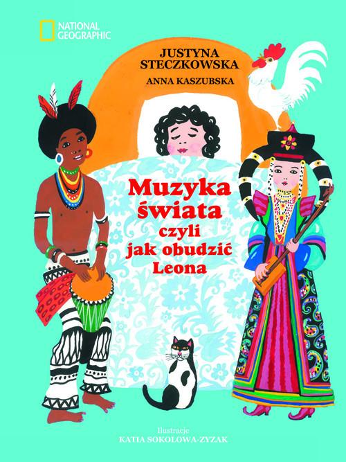 okładka Muzyka świata, Książka | Justyna Steczkowska, Anna Kaszubska
