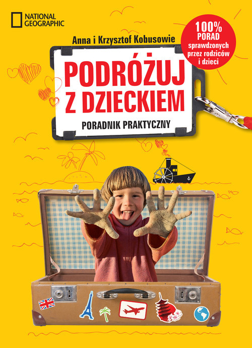 okładka Podróżuj z dzieckiem! Poradnik praktycznyksiążka |  | Anna Kobus, Krzysztof Kobus
