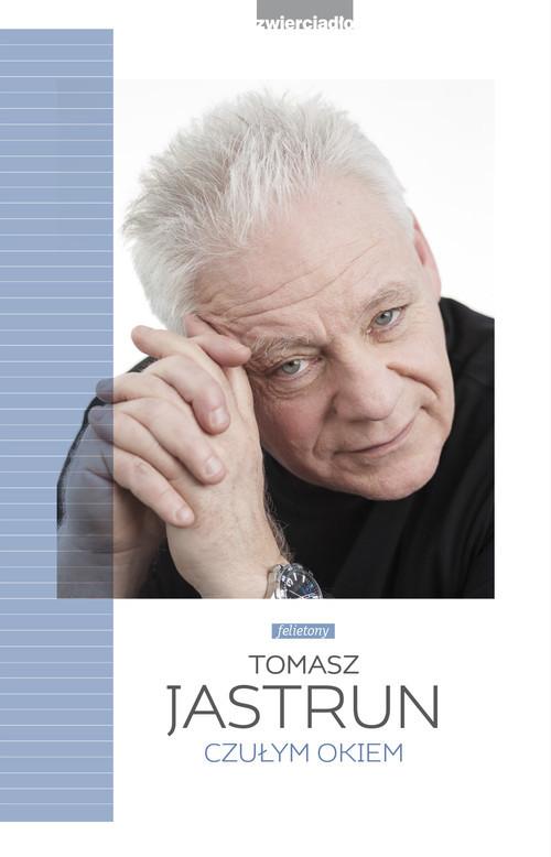 okładka Czułym okiem, Książka   Tomasz Jastrun