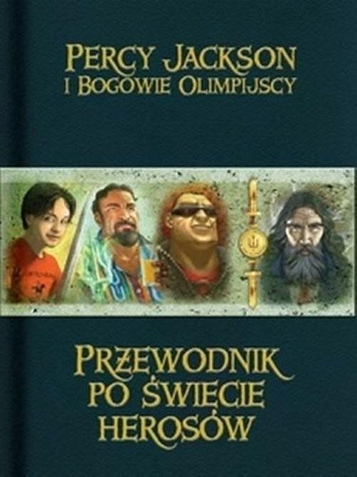 okładka Przewodnik po świecie herosów, Książka   Rick Riordan