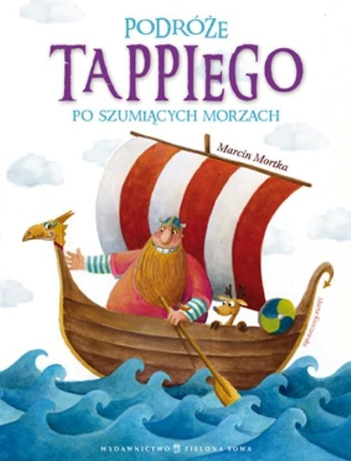 okładka Podróże Tappiego po Szumiących Morzach, Książka | Mortka Marcin