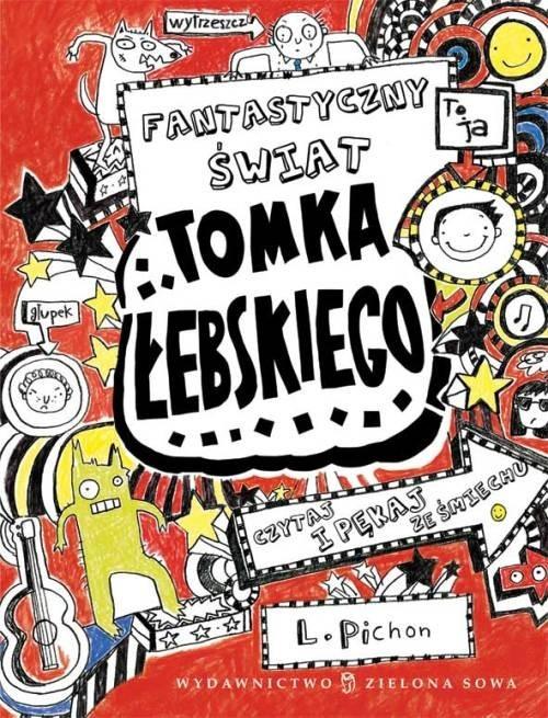 okładka Tomek Łebski Tom 1 Fantastyczny świat Tomka Łebskiegoksiążka |  | Pichon Liz