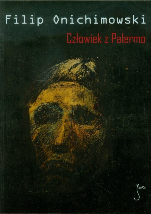 okładka Człowiek z Palermo, Książka | Filip  Onichimowski