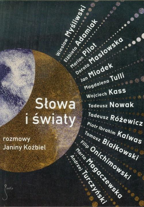 okładka Słowa i światy Rozmowy Janiny Koźbiel, Książka  