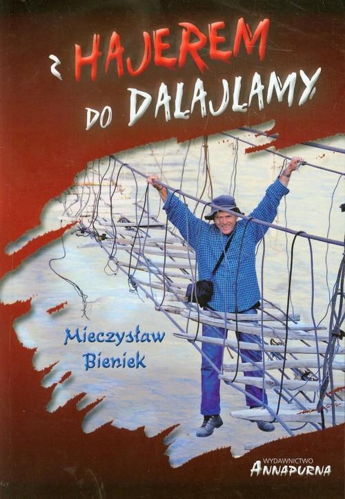 okładka Z hajerem do Dalajlamy, Książka | Bieniek Mieczysław