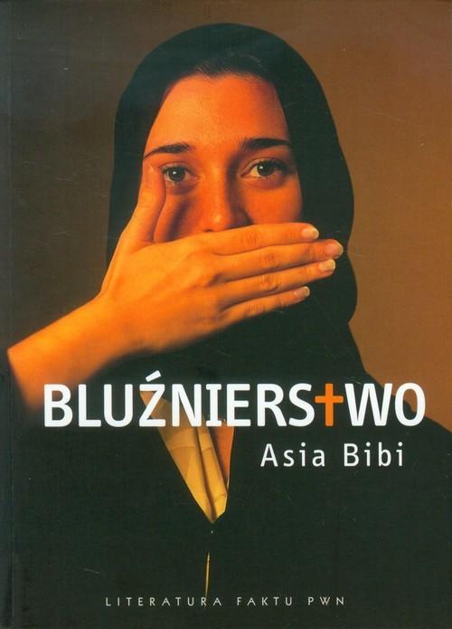 okładka Bluźnierstwo, Książka | Bibi Asia