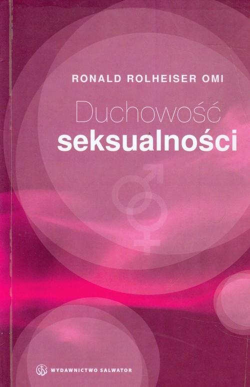 okładka Duchowość seksualności, Książka | Rolheiser Ronald
