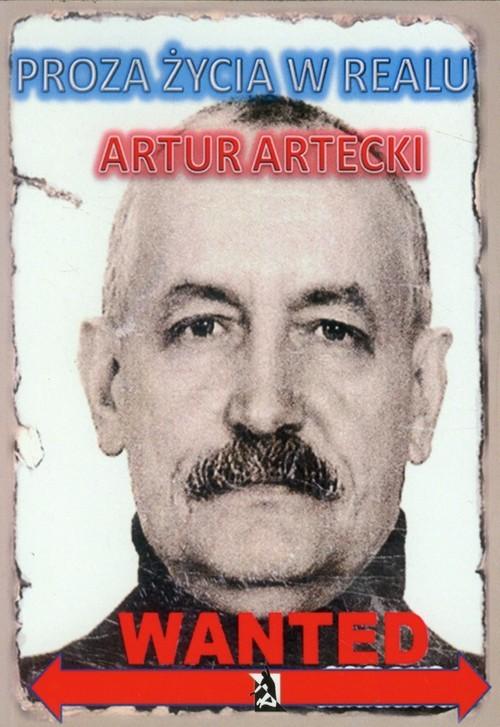 okładka Proza życia w realu, Książka | Artur Artecki