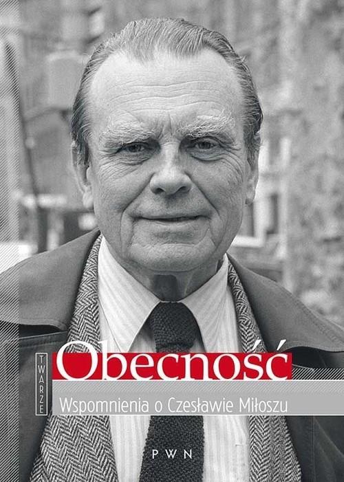 okładka Obecność Wspomnienia o Czesławie Miłoszu, Książka | Romaniuk Anna