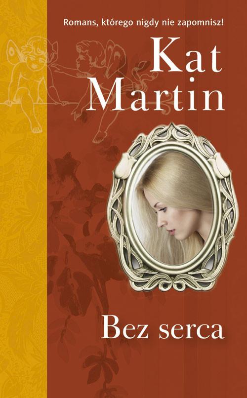 okładka Bez serca, Książka | Kat  Martin