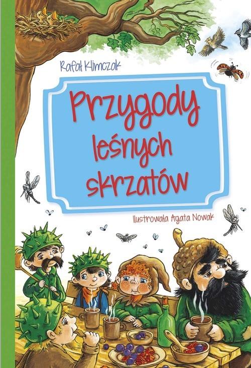 okładka Przygody leśnych skrzatów, Książka | Klimczak Rafał