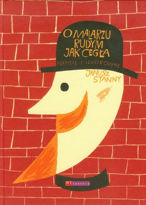 okładka O malarzu rudym jak cegła, Książka | Stanny Janusz
