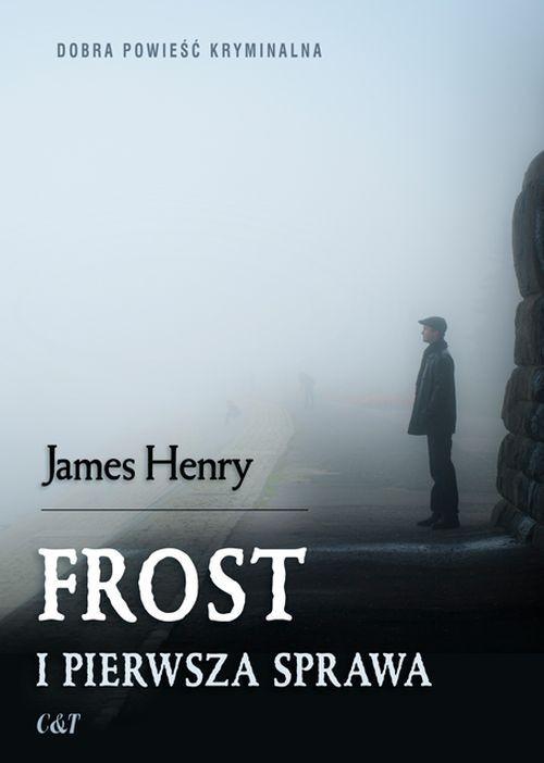 okładka Frost i pierwsza sprawa, Książka | Henry James