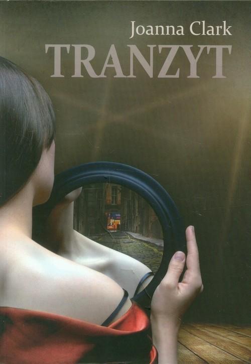 okładka Tranzyt, Książka | Clark Joanna
