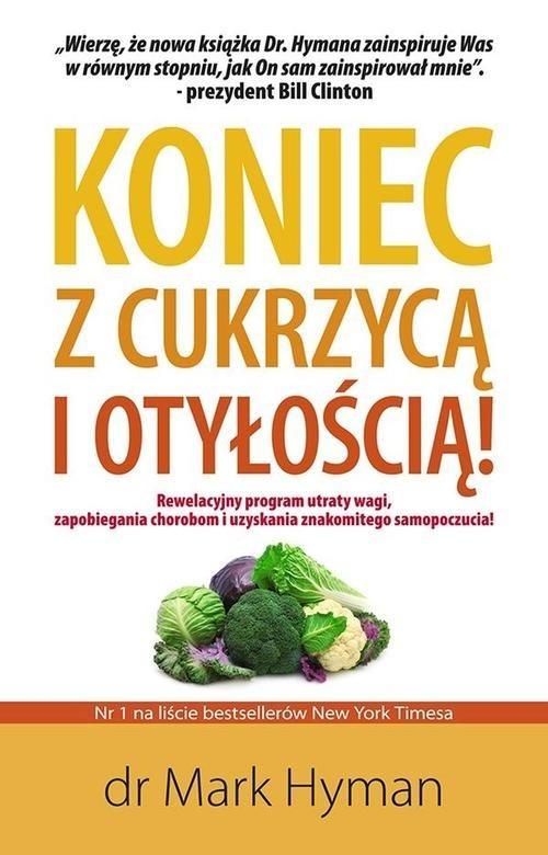 okładka Koniec z cukrzycą i otyłością, Książka | Hyman Mark