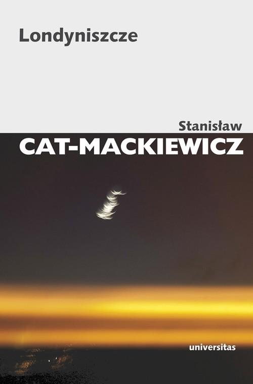 okładka Londyniszczeksiążka |  | Stanisław Cat-Mackiewicz