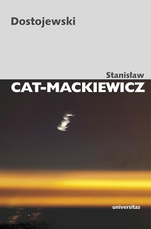 okładka Dostojewskiksiążka      Cat-Mackiewicz Stanisław