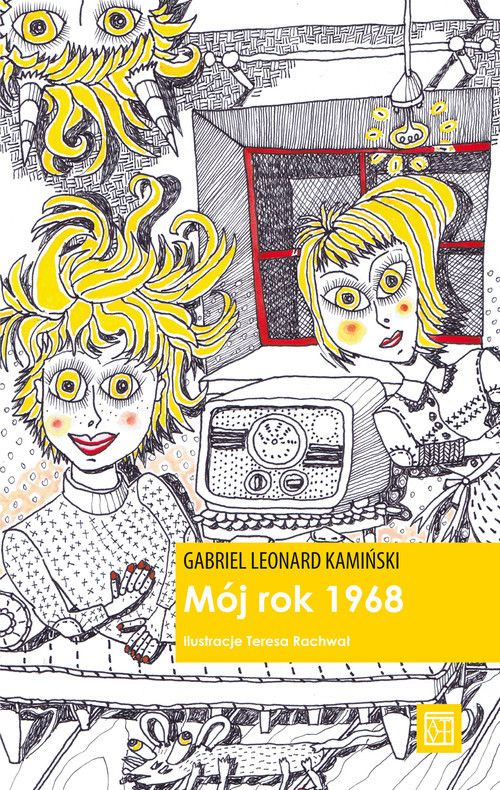 okładka Mój rok 1968, Książka | Gabriel Leonard Kamiński