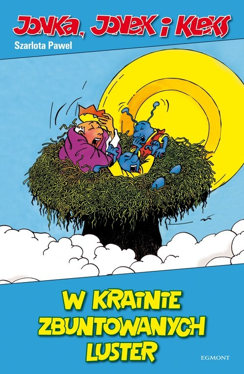 okładka Jonka, Jonek i Kleks W krainie zbuntowanych luster, Książka | Pawel Szarlota