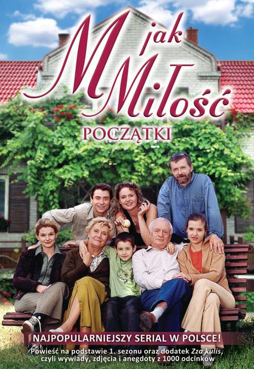 okładka M jak miłość, Książka | Marcin  Mastalerz