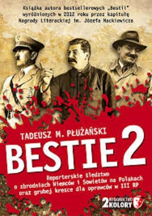 okładka Bestie 2, Książka | Tadeusz M. Płużański