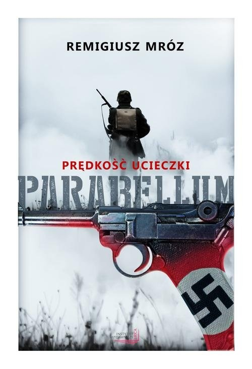 okładka Parabellum 1 Prędkość ucieczki, Książka | Remigiusz Mróz