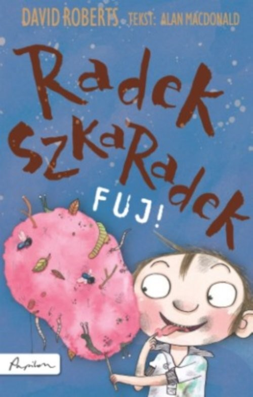 okładka Radek Szkaradek Fuj!, Książka | MacDonald Alan