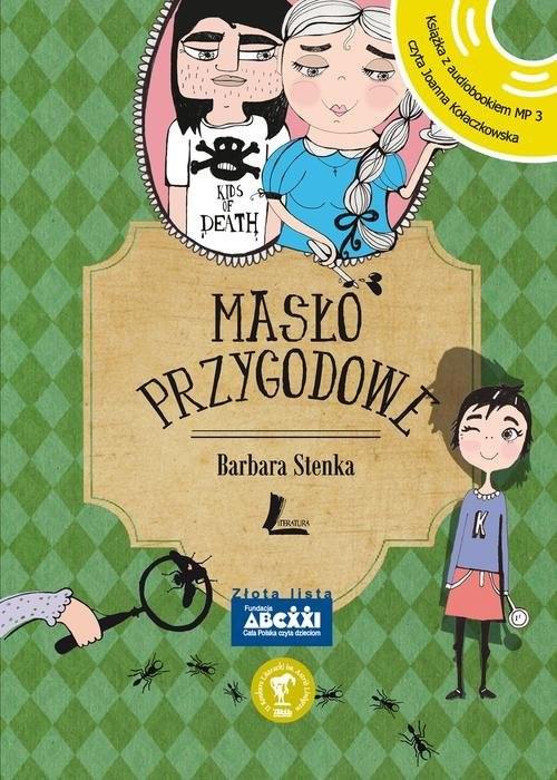 okładka Masło przygodowe Książka z audiobookiem MP3, Książka | Stenka Barbara