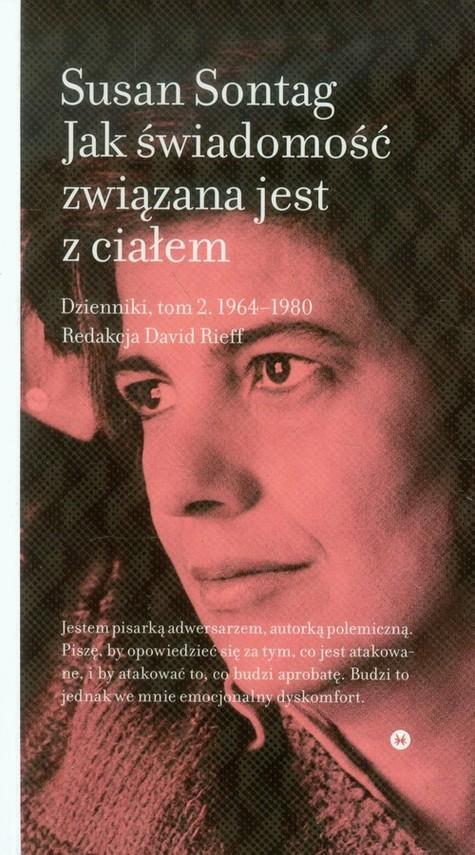 okładka Jak świadomość związana jest z ciałem Dzienniki, tom 2 1964-1980, Książka | Sontag Susan