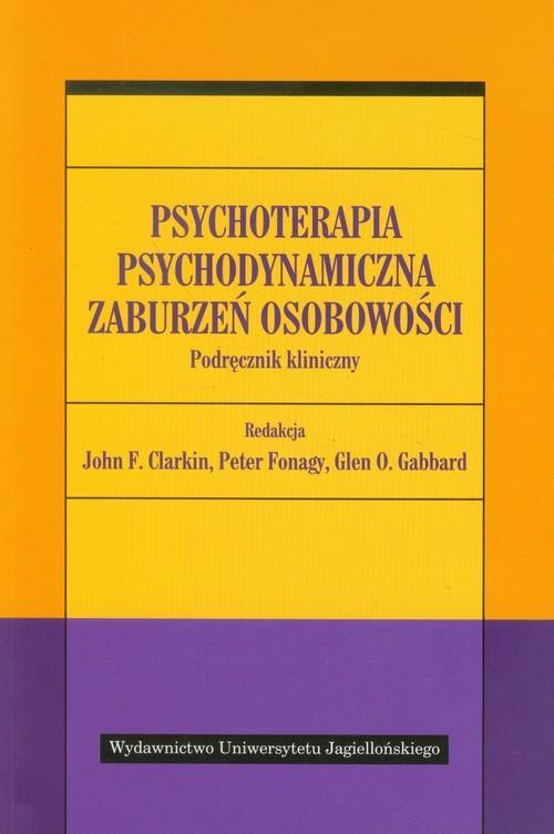 okładka Psychoterapia psychodynamiczna zaburzeń osobowości Podręcznik klinicznyksiążka |  |