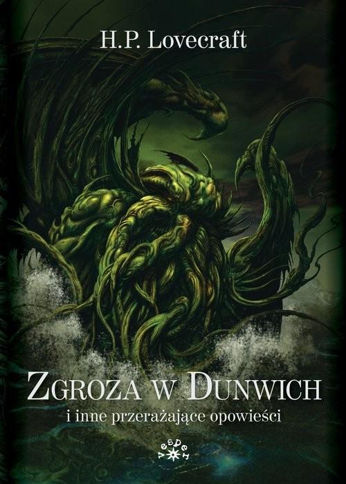 okładka Zgroza w Dunwich i inne przerażające opowieści, Książka | Howard Phillips Lovecraft