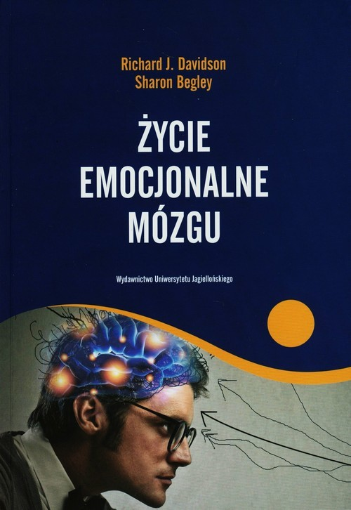 okładka Życie emocjonalne mózgu, Książka | Richard J. Davidson, Shaon Begley
