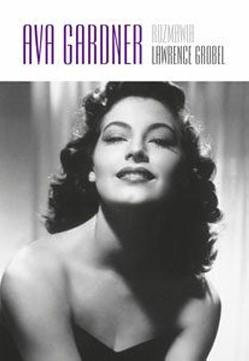 okładka Ava Gardner, Książka | Lawrence Grobel