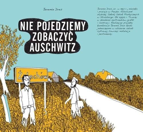 okładka Nie pojedziemy zobaczyć Auschwitz, Książka | Dres Jeremie