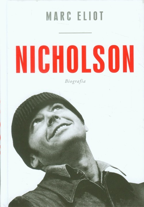 okładka Nicholson Biografia, Książka | Eliot Marc