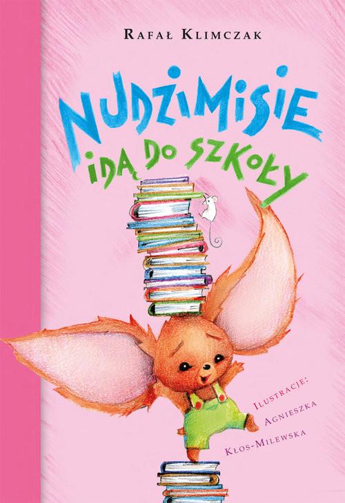 okładka Nudzimisie idą do szkoły, Książka | Klimczak Rafał