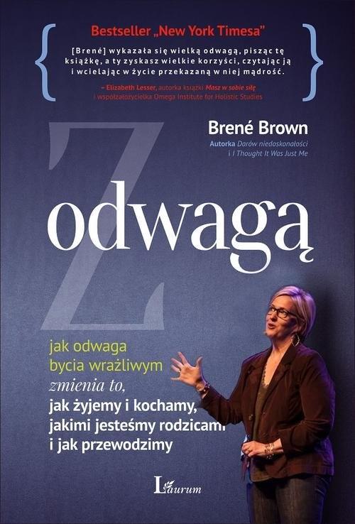 okładka Z wielką odwagą jak odwaga bycia wrażliwym zmienia to, jak żyjemy i kochamy, jakimi jesteśmy rodzicami i jak przewod, Książka | Brené Brown